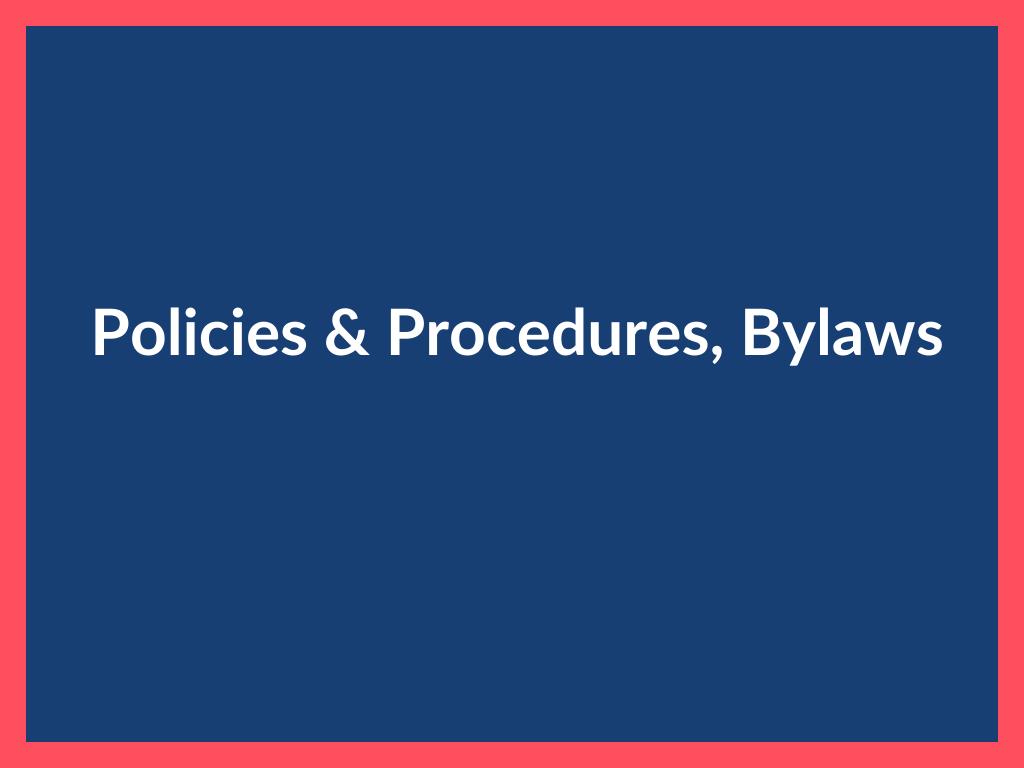 Policies & Procedures, Bylaws Sign
