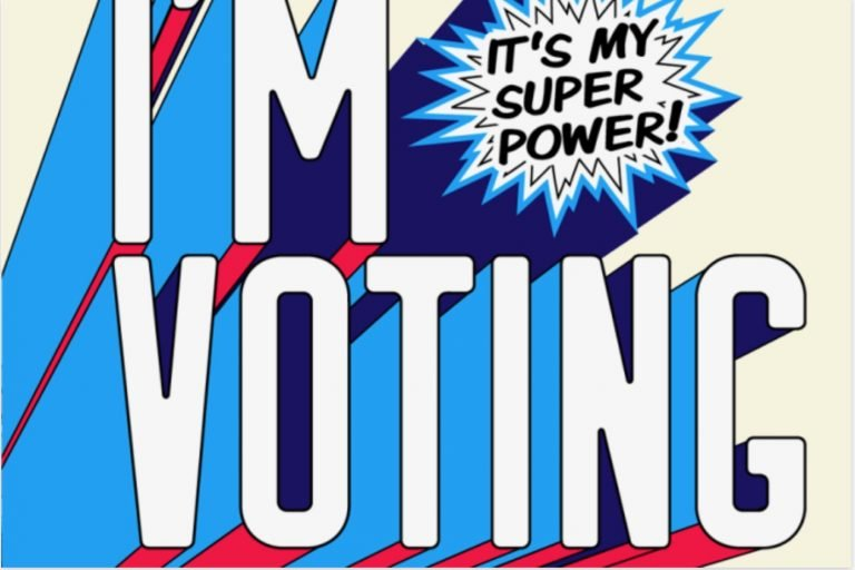 I'm voting, it's my superpower graphic
