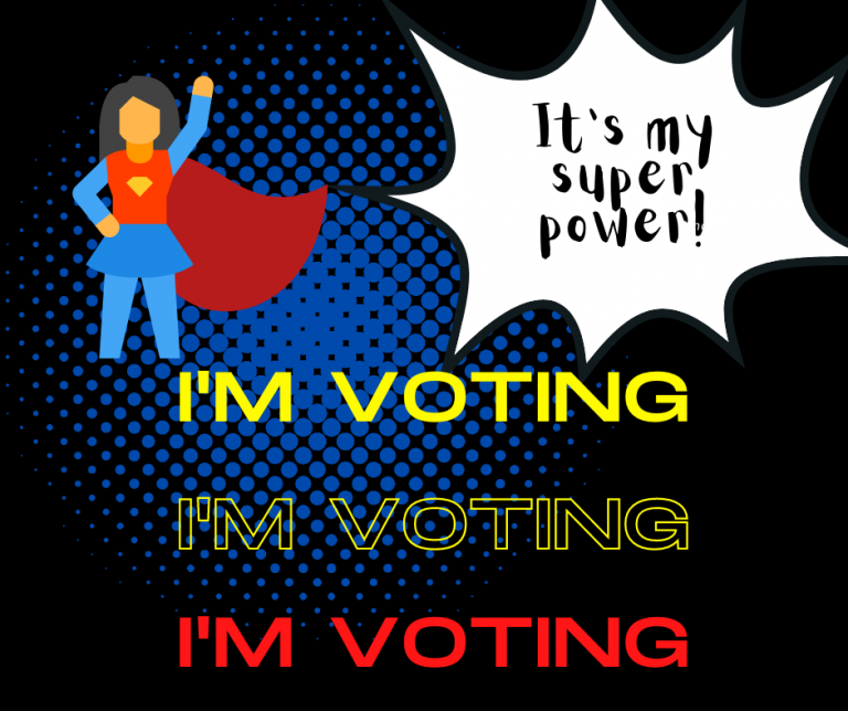 I'm Voting - It's my super power logo